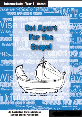 Set Apart for the Gospel