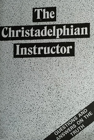 The Christadelphian Instructor