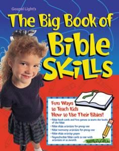 The Big Book of Bible Skills (Gospel Light ISBN 0830723463)