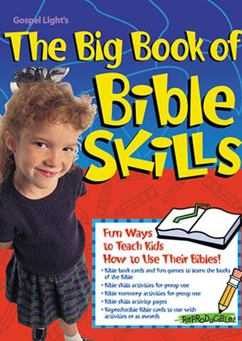 The Big Book of Bible Skills (Gospel Light ISBN 0830723463)