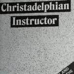 The Christadelphian Instructor